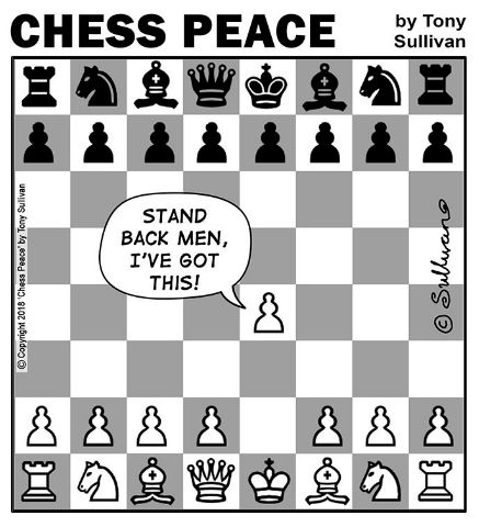 "Pawn telling other Pawns, ""Stand back, men!"""